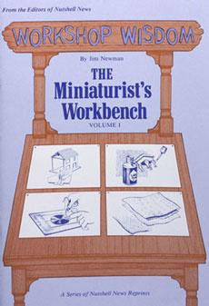 """The Miniaturist's Workbench"""
